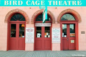 The Birdcage Theater. Photo by: Ron Niebrugge