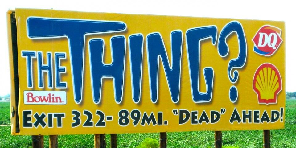 The Thing billboard in Arizona. signsofarizona.com