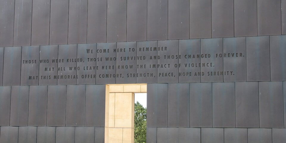 "The inscription on the Oklahoma City bombing memorial wall that says, ""We come here to remember those who were killed, those who survived and those changed forever. May all who leave here know the impact of violence. May this memorial offer comfort, strength, peace, hope and serenity."""