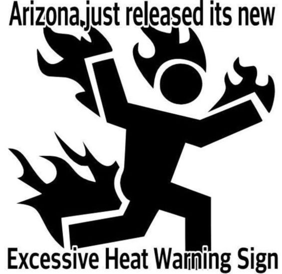 Excessive Heat Warning Sign arizona