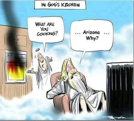 What is God cooking Best Arizona Summer Memes